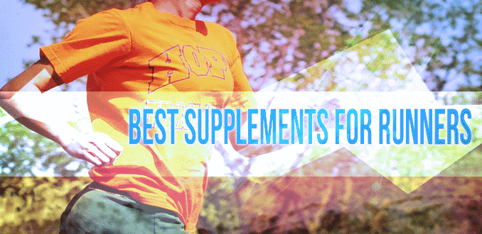 10 Best Supplements for Runners – What You Need To Keep Running!