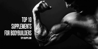 Top 10 Bodybuilding Supplements on the Market – Best of 2016
