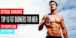 Top 10 Fat Burners for Men – Best of 2016