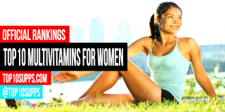Top 10 Multivitamins for Women – Best of 2016