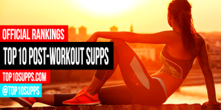 Top 10 Post Workout Supplements To Buy – Best of 2016
