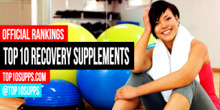 Best Recovery Supplements – Top 10 for 2016