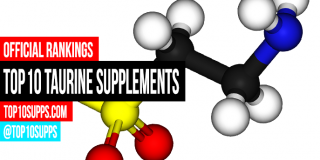 Best Taurine Supplements – Top 10 of 2016